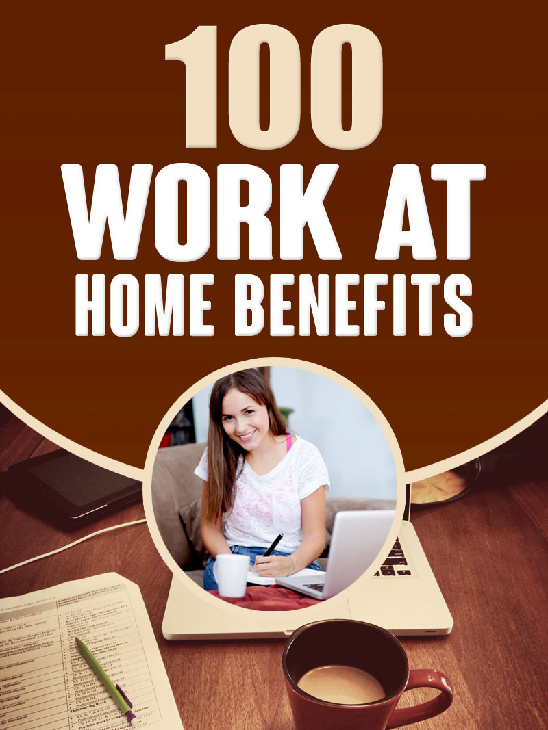 100 Work At Home Benefits cover